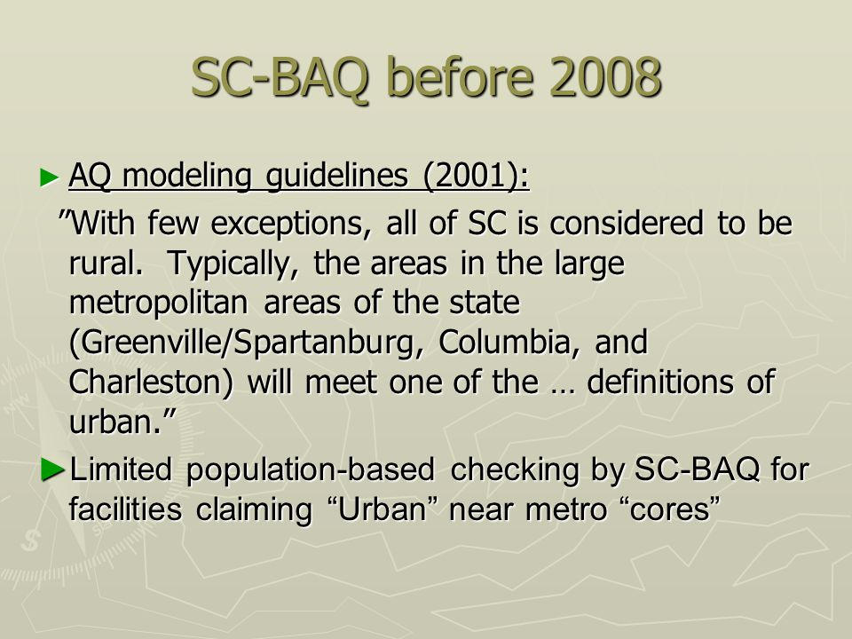SC-BAQ before 2008 AQ modeling guidelines (2001):