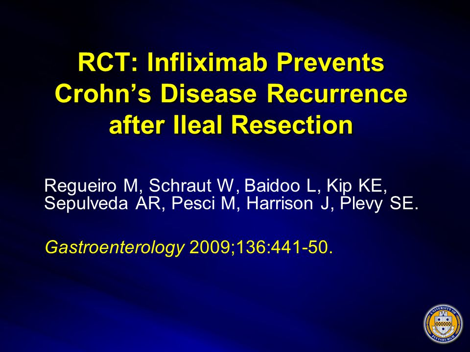 RCT: Infliximab Prevents Crohn's Disease Recurrence after Ileal Resection