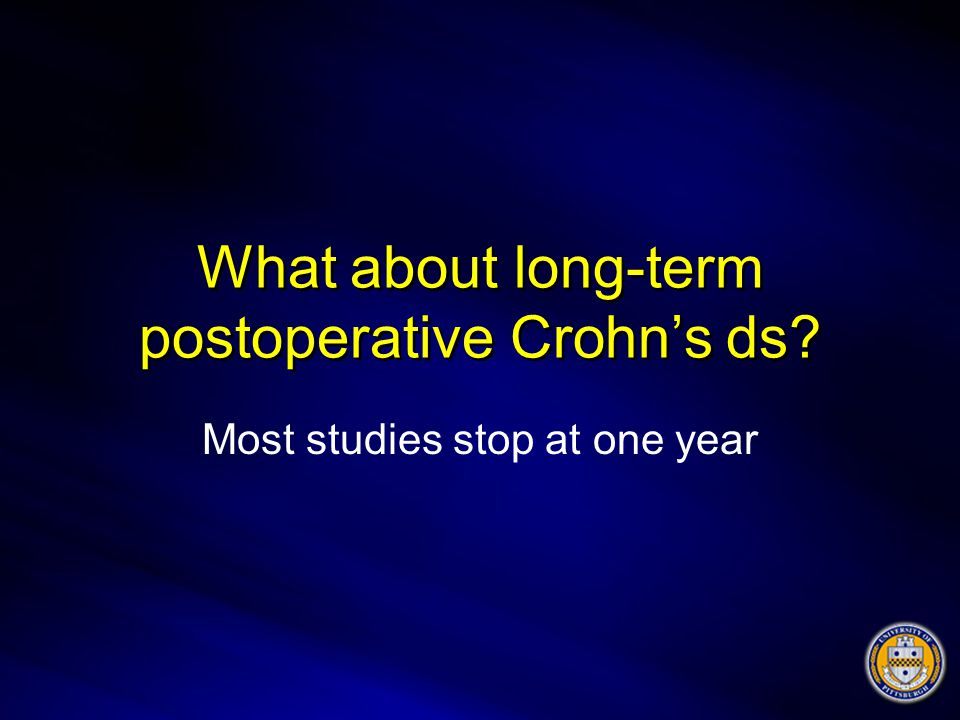 What about long-term postoperative Crohn's ds