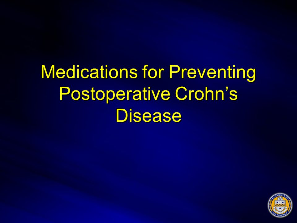 Medications for Preventing Postoperative Crohn's Disease
