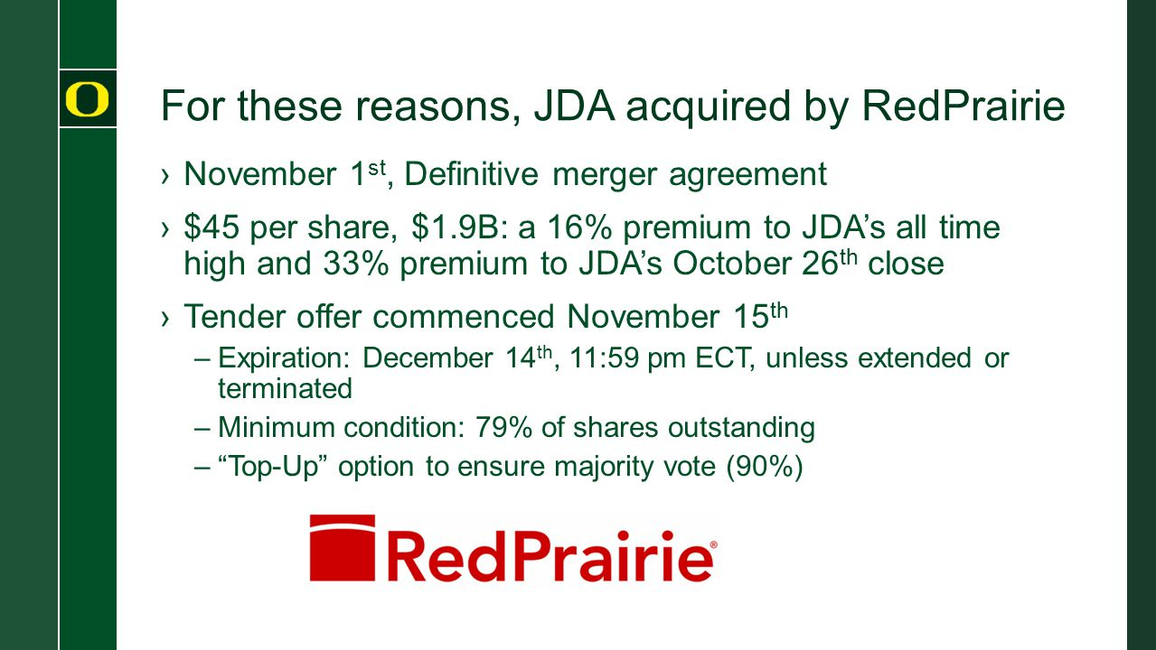 For these reasons, JDA acquired by RedPrairie