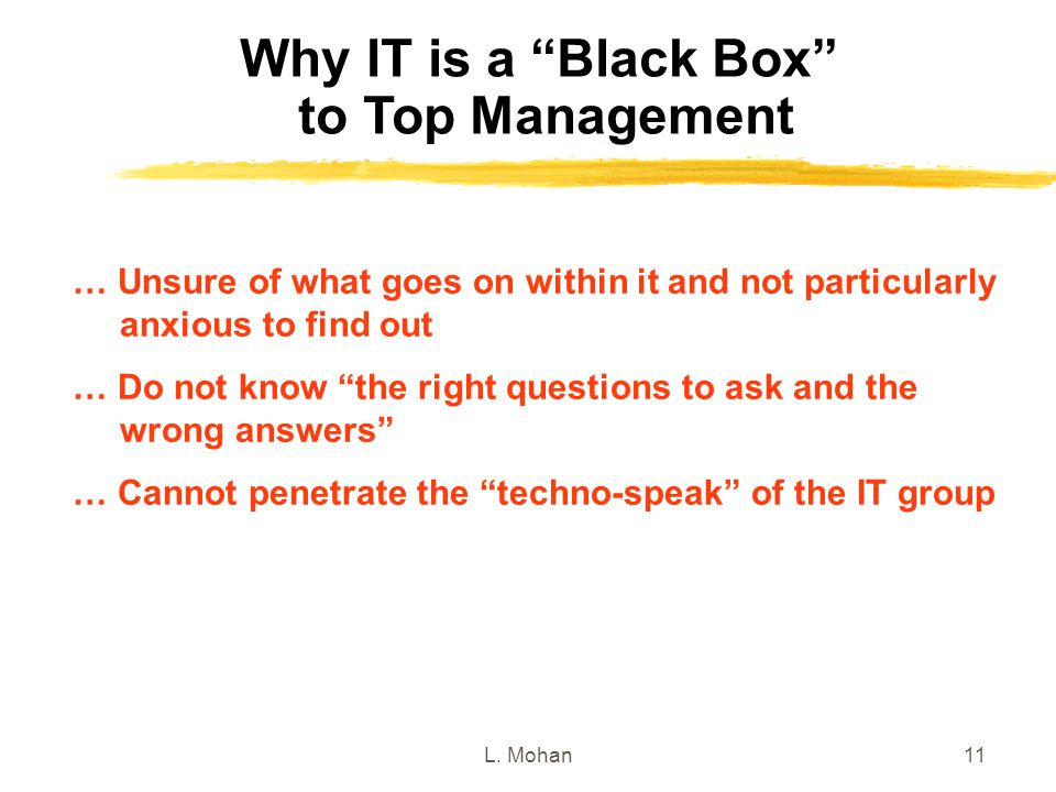 Why IT is a Black Box to Top Management