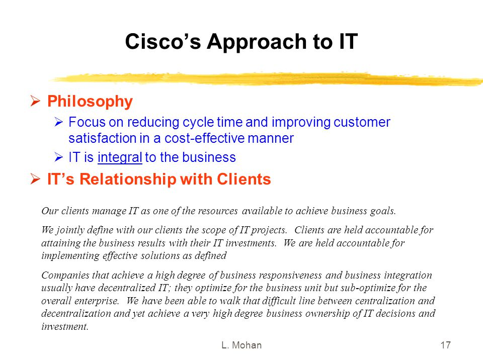Cisco's Approach to IT Philosophy IT's Relationship with Clients