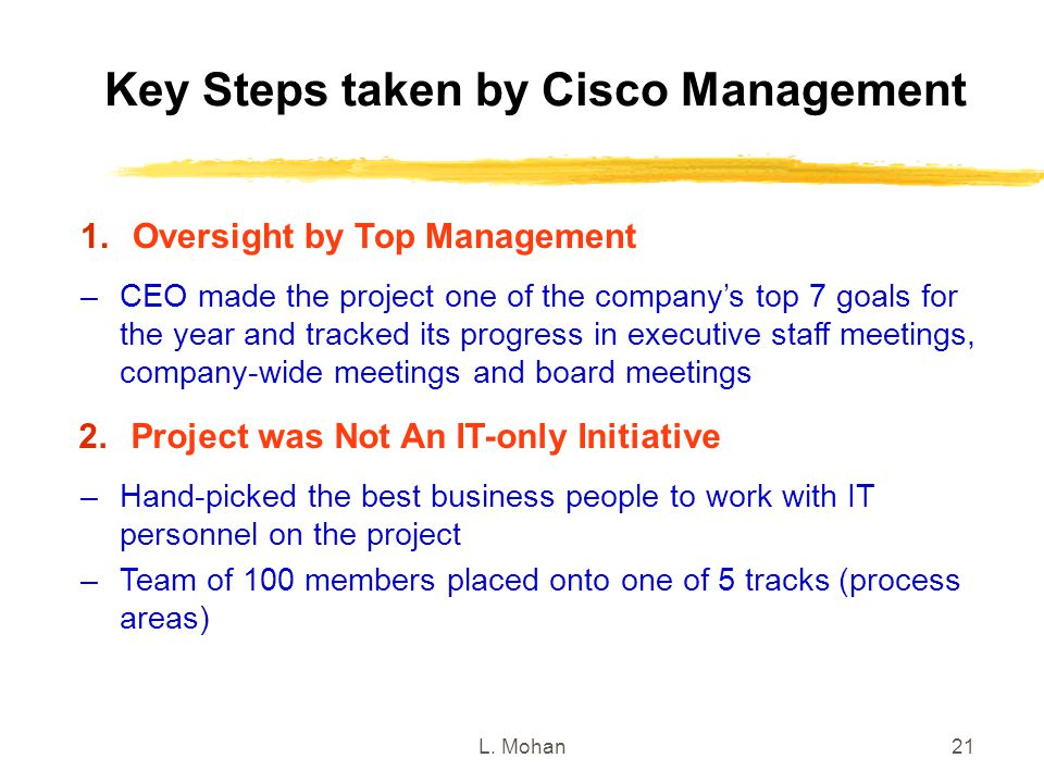 Key Steps taken by Cisco Management