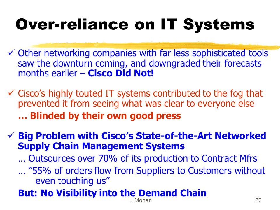 Over-reliance on IT Systems