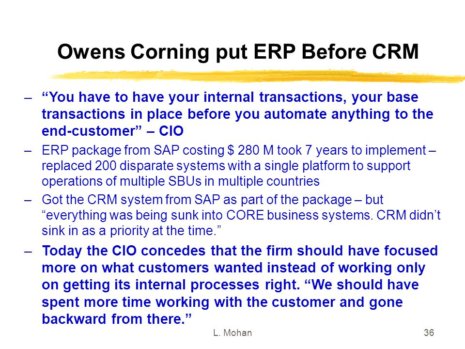 Owens Corning put ERP Before CRM