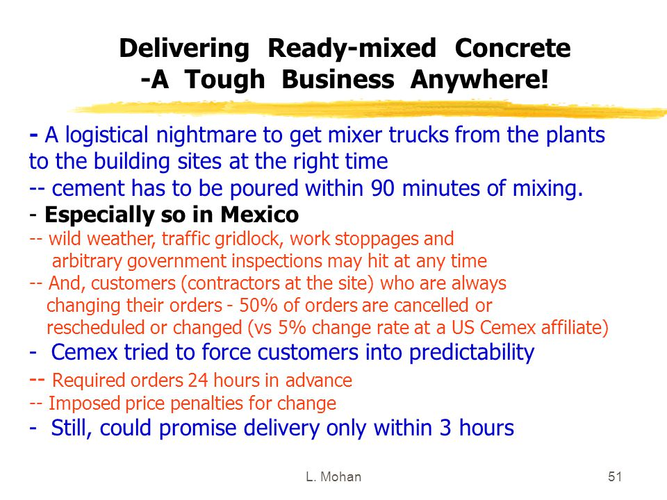 Delivering Ready-mixed Concrete -A Tough Business Anywhere!