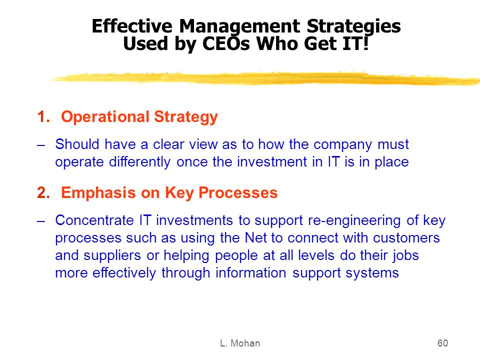 Effective Management Strategies Used by CEOs Who Get IT!