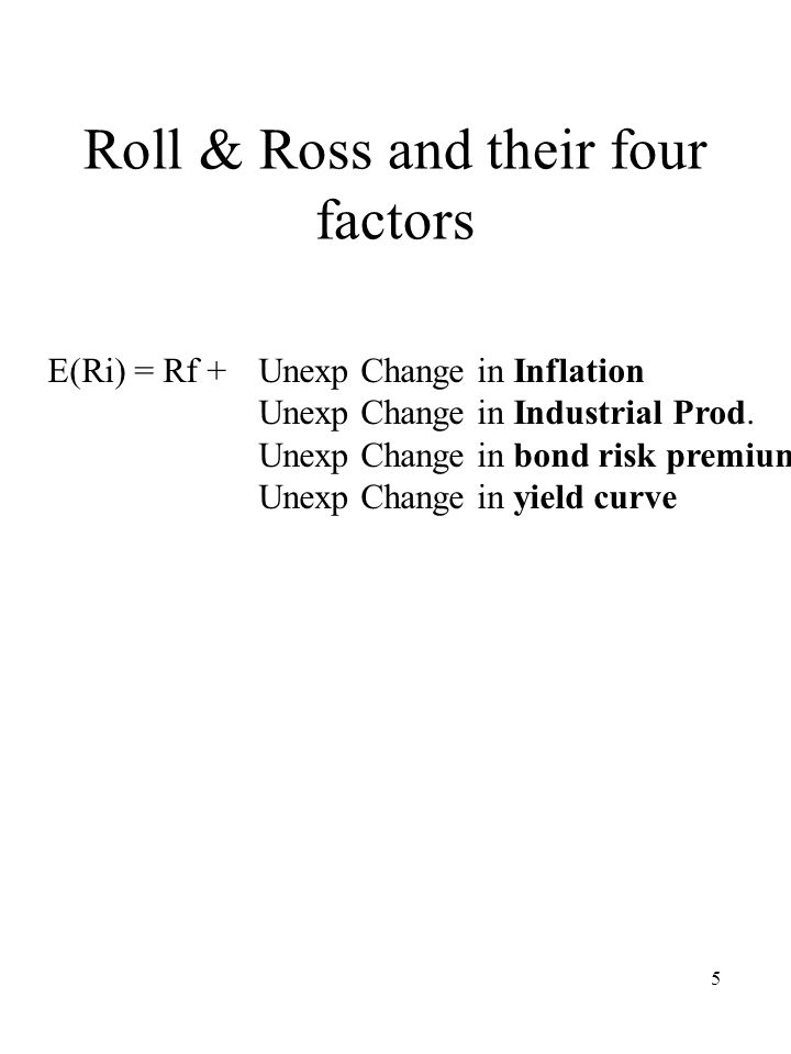 Roll & Ross and their four factors