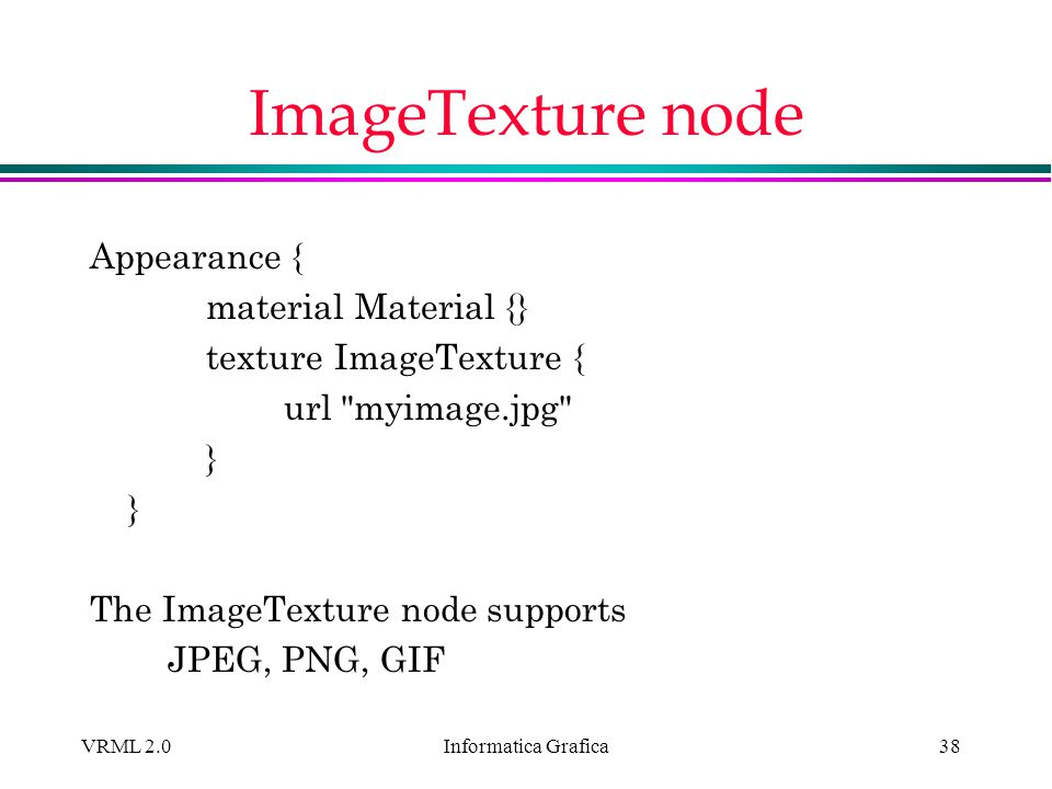ImageTexture node Appearance { material Material {}