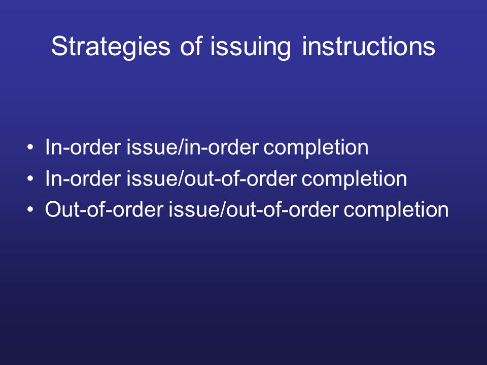 Strategies of issuing instructions