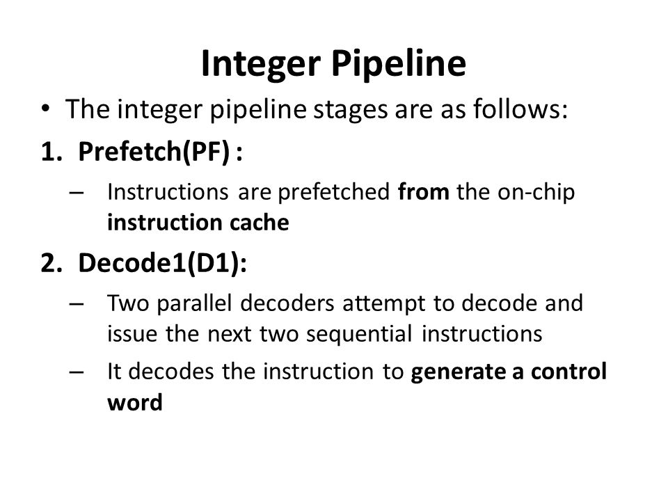 Integer Pipeline The integer pipeline stages are as follows: