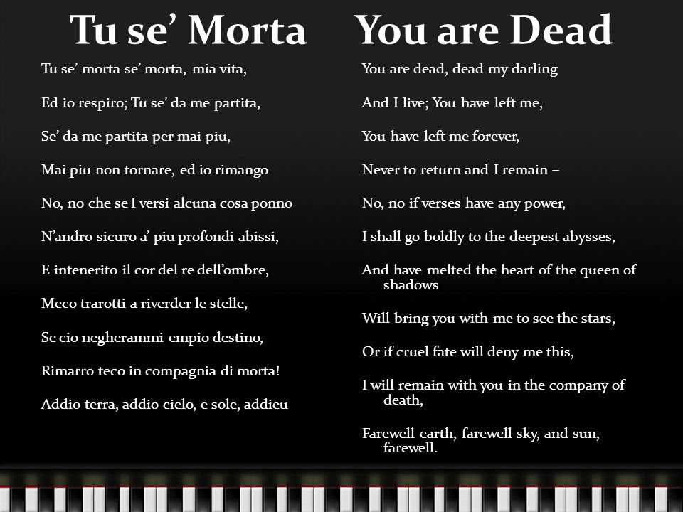 Tu se' Morta You are Dead