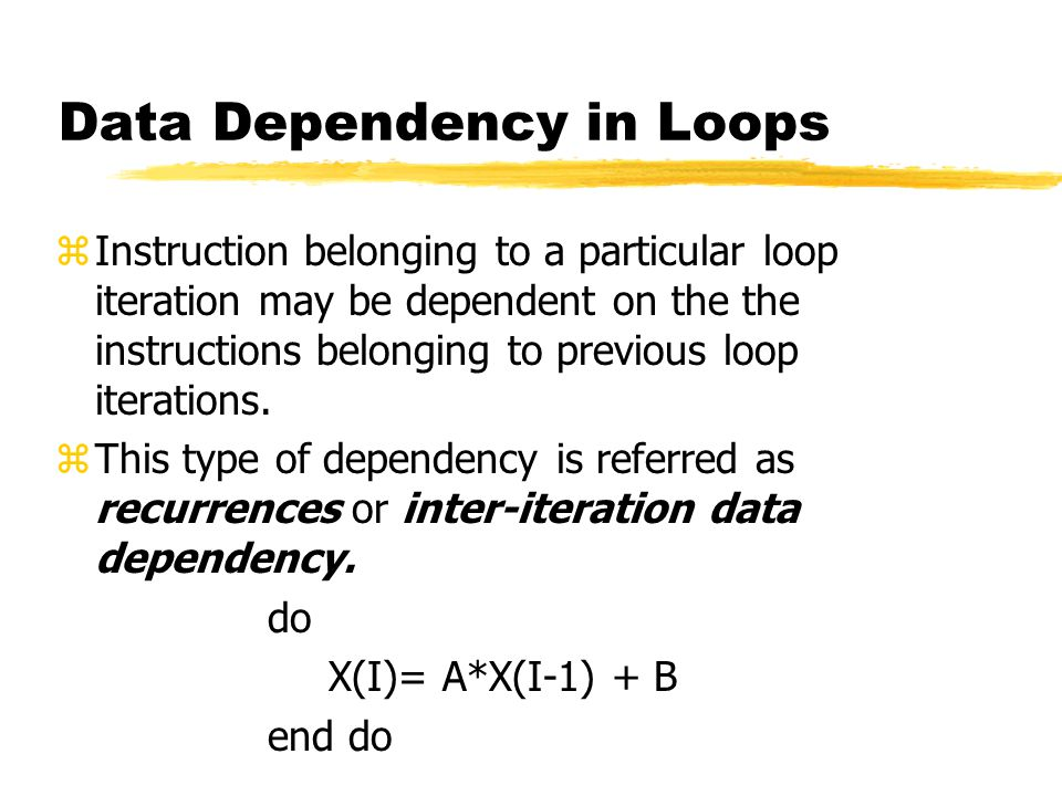 Data Dependency in Loops