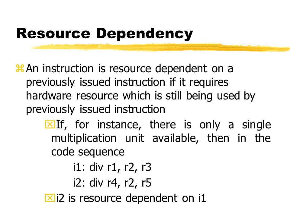 Resource Dependency