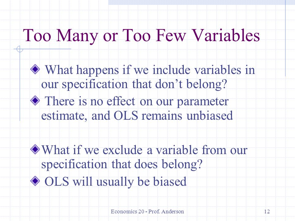 Too Many or Too Few Variables