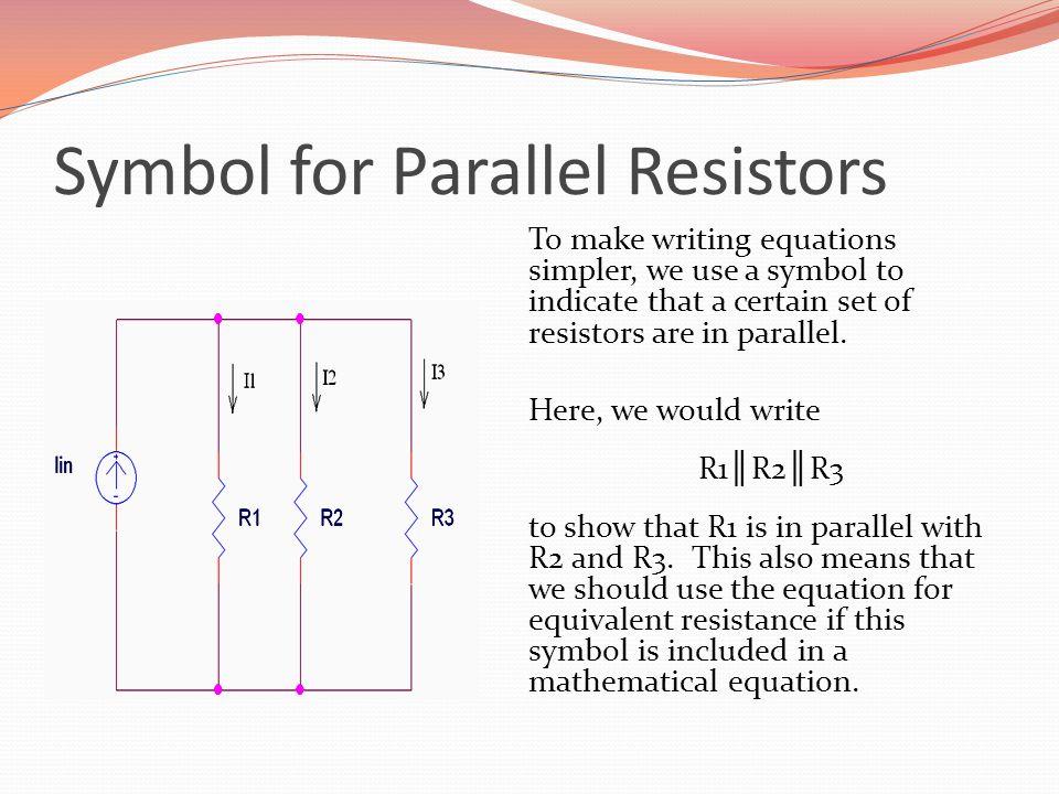 Symbol for Parallel Resistors