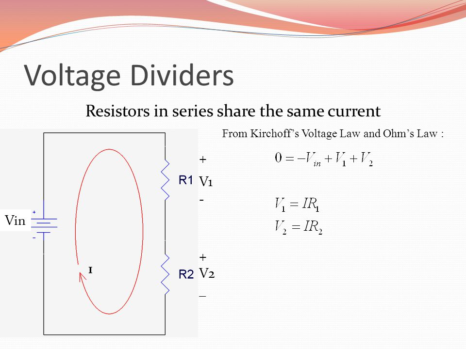 Resistors in series share the same current