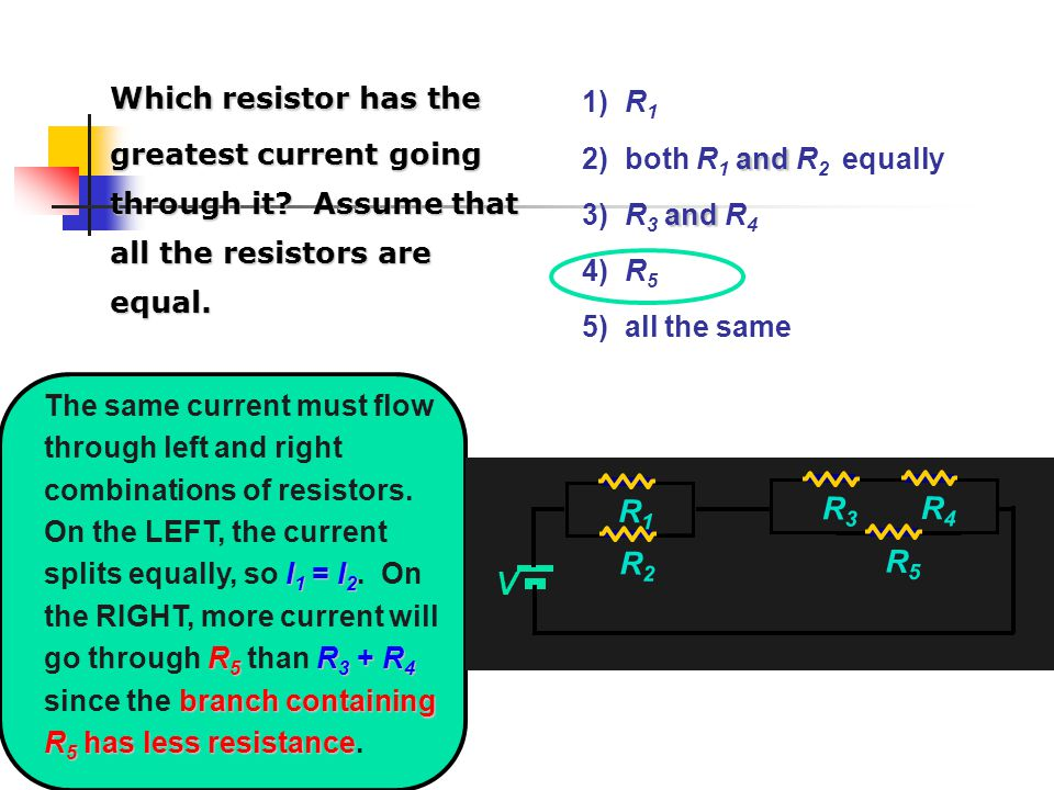Which resistor has the greatest current going through it