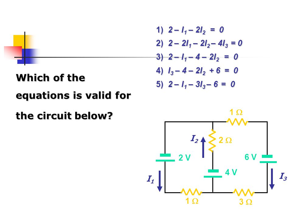 Which of the equations is valid for the circuit below