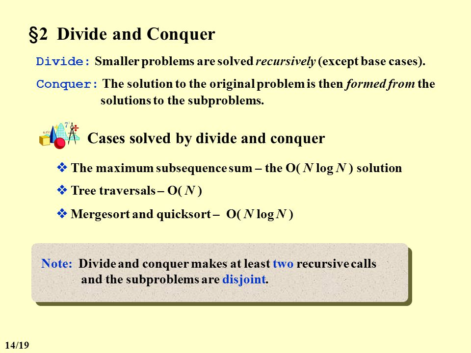§2 Divide and Conquer Cases solved by divide and conquer