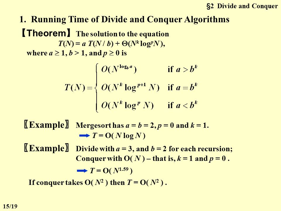1. Running Time of Divide and Conquer Algorithms