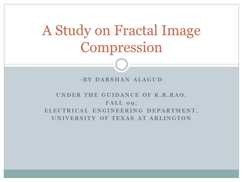 A Study on Fractal Image Compression