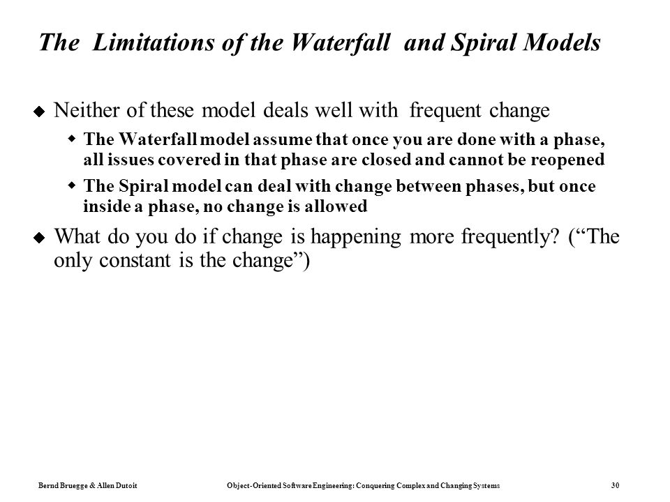 The Limitations of the Waterfall and Spiral Models