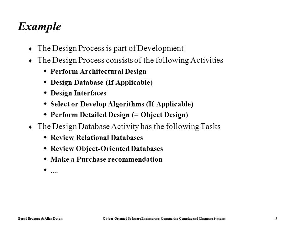 Example The Design Process is part of Development