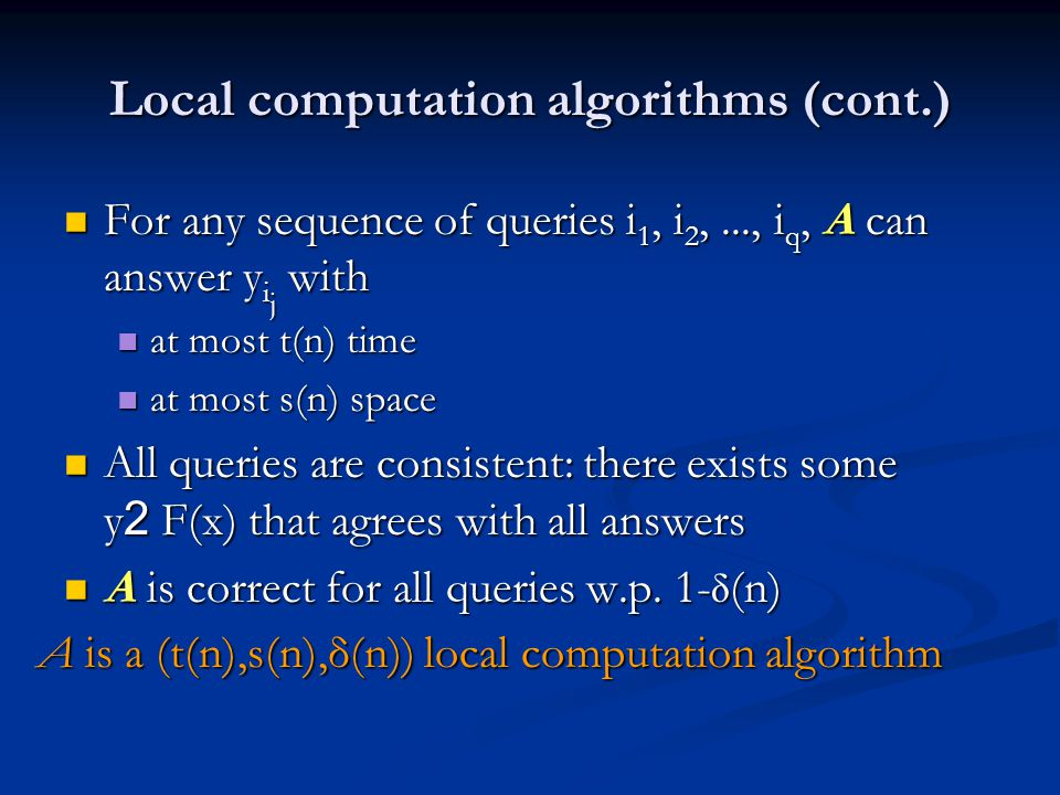 Local computation algorithms (cont.)