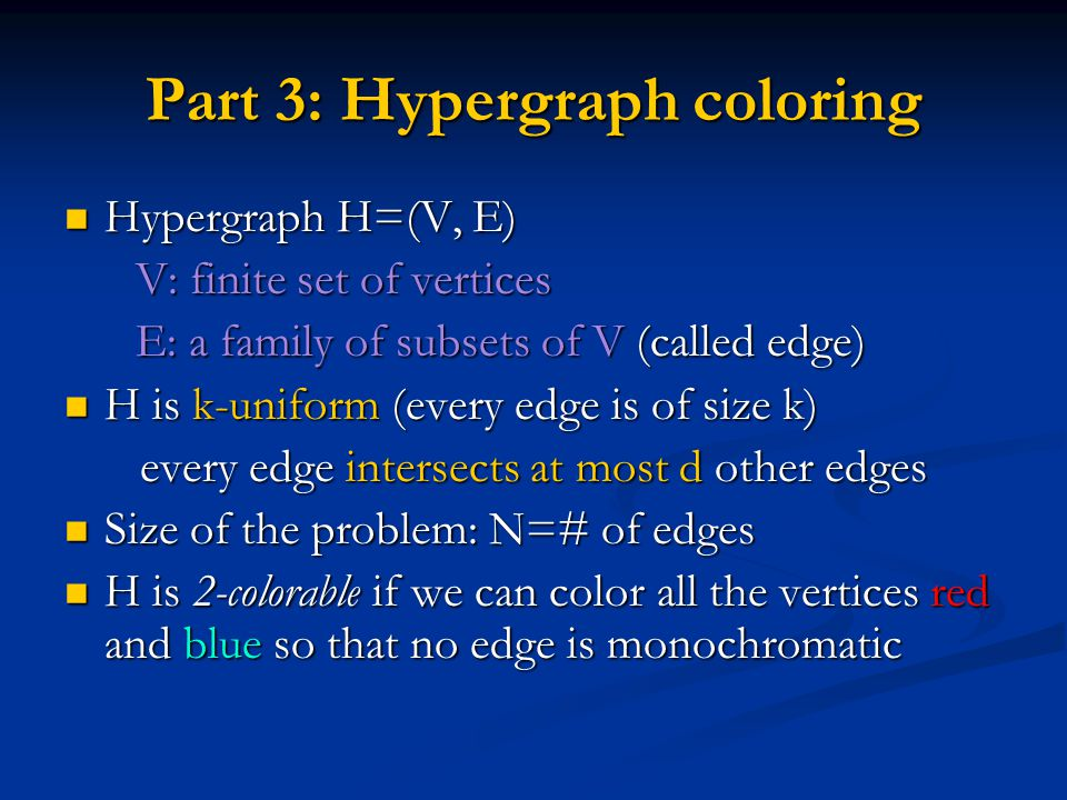 Part 3: Hypergraph coloring