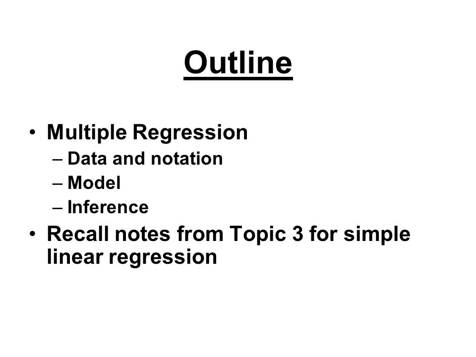 Outline Multiple Regression
