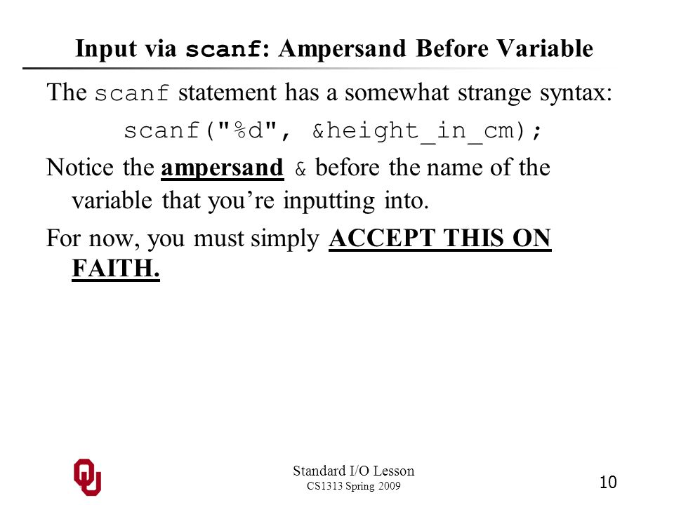 Input via scanf: Ampersand Before Variable