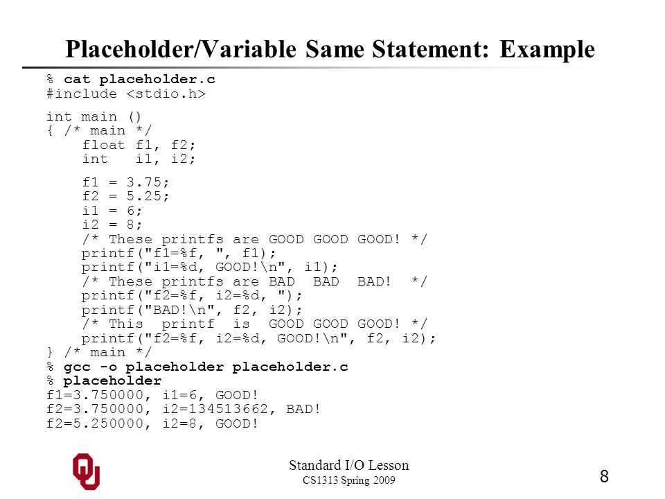 Placeholder/Variable Same Statement: Example