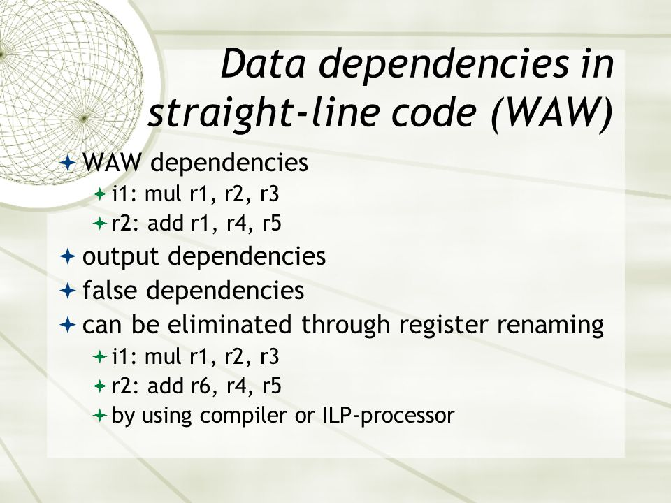 Data dependencies in straight-line code (WAW)