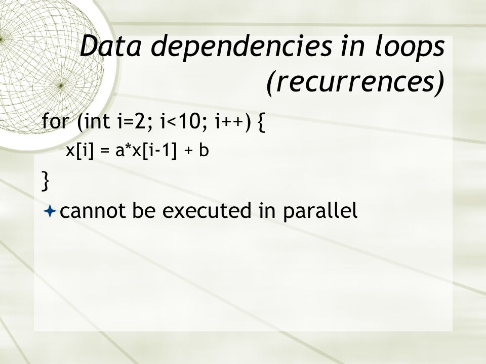 Data dependencies in loops (recurrences)