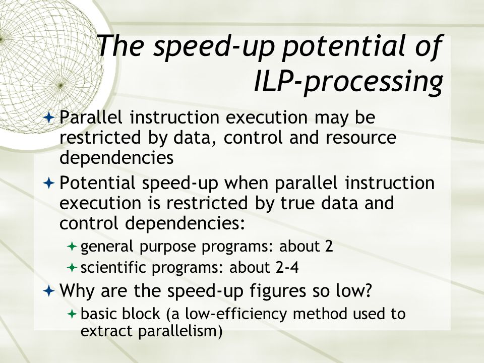 The speed-up potential of ILP-processing