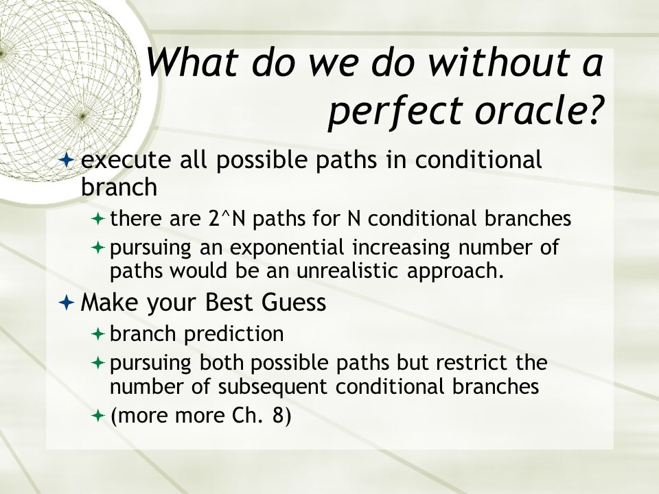 What do we do without a perfect oracle