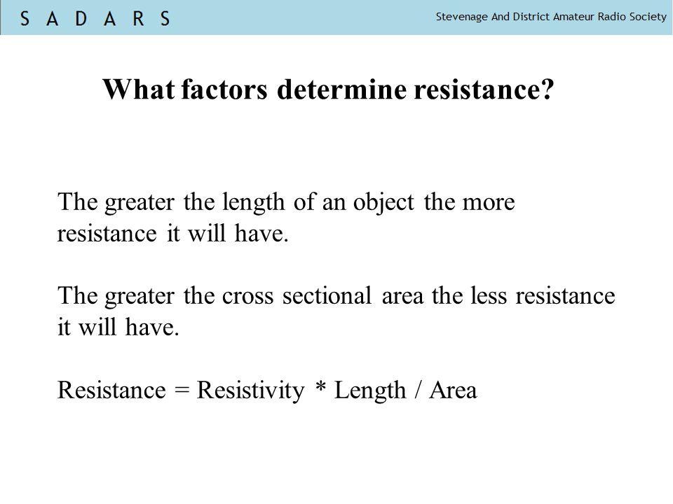 What factors determine resistance