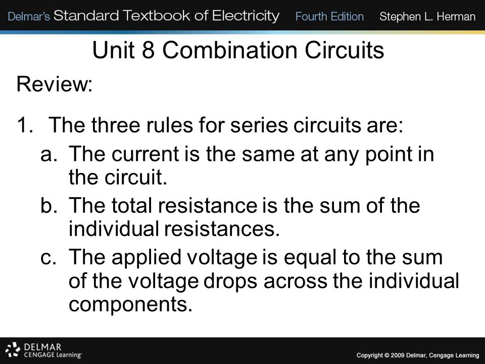 Unit 8 Combination Circuits