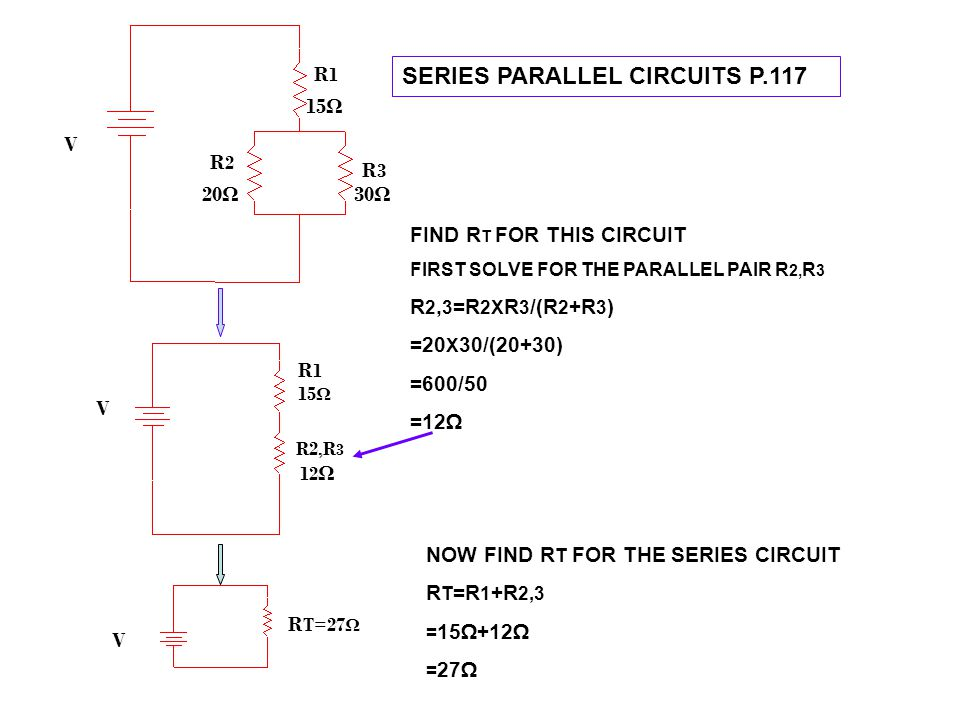 SERIES PARALLEL CIRCUITS P.117