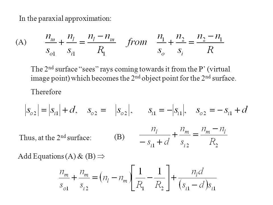 In the paraxial approximation: