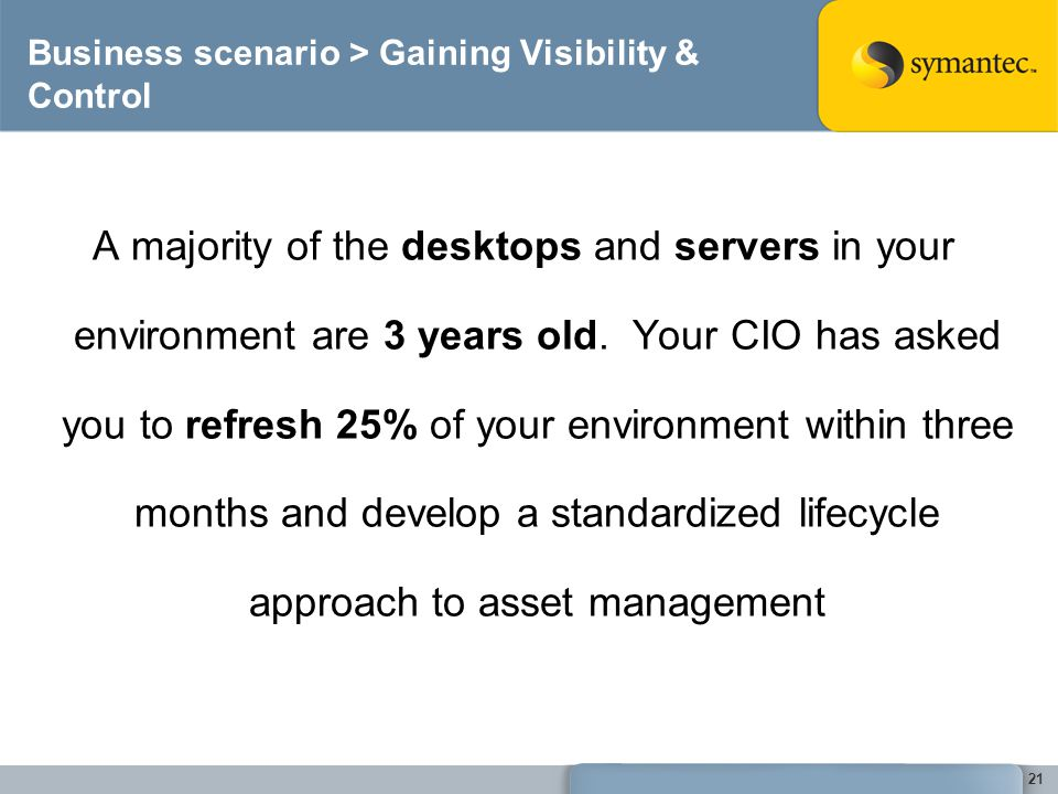 Business scenario > Gaining Visibility & Control