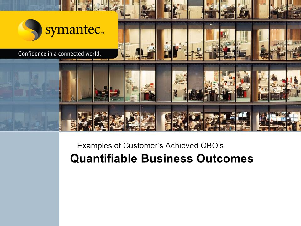 Quantifiable Business Outcomes