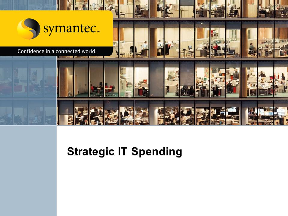 Strategic IT Spending <Bumper Slide>