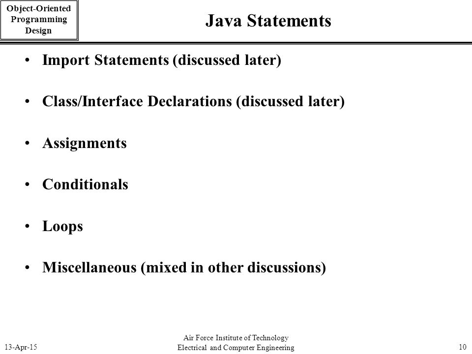 Java Statements Import Statements (discussed later)