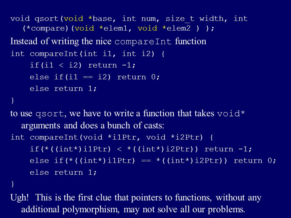 Instead of writing the nice compareInt function