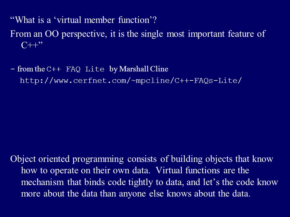 What is a 'virtual member function'