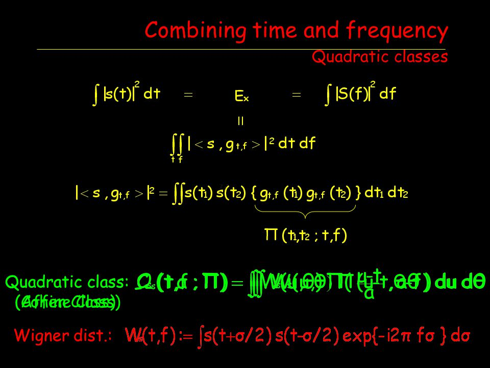 Combining time and frequency Quadratic classes