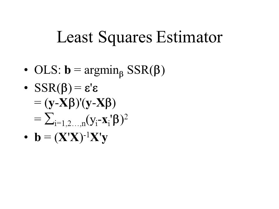 Least Squares Estimator